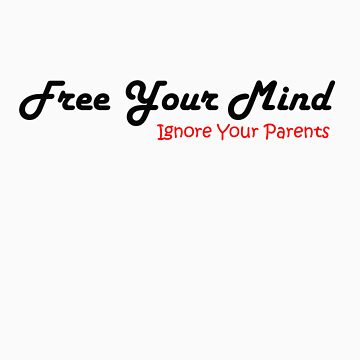 Free Your Mind by djsnooty