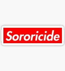 Sororicide Sticker