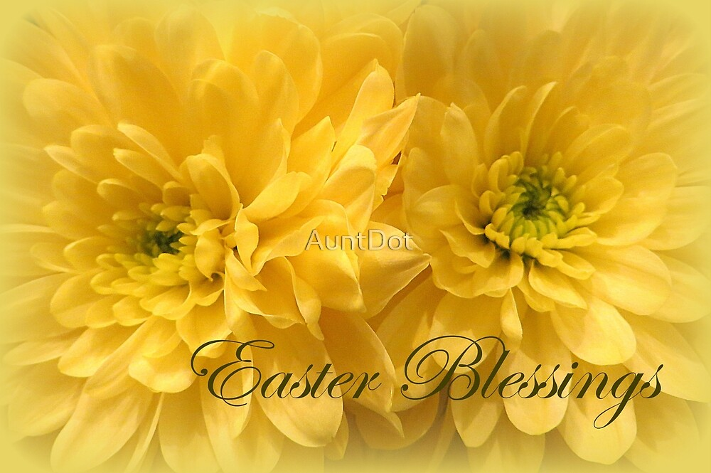 Easter Blessings by AuntDot