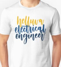 Camiseta unisex Helluva Electrical Engineer