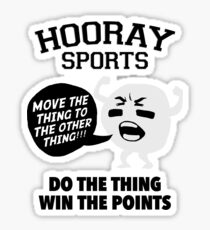 Hooray Sports Do The Thing Win The Points Sticker