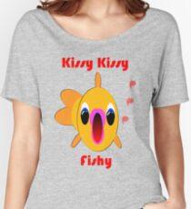 Kissy kissy fishy Women's Relaxed Fit T-Shirt