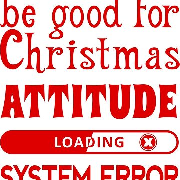 Christmas Attitude by JohnLucke