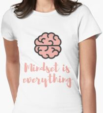 Mindset is Everything For Entrepreneurs Womens Fitted T-Shirt
