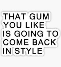That Gum Sticker