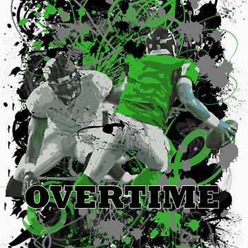 OVERTIME (QUARTERBACK) GREEN) by DionJay