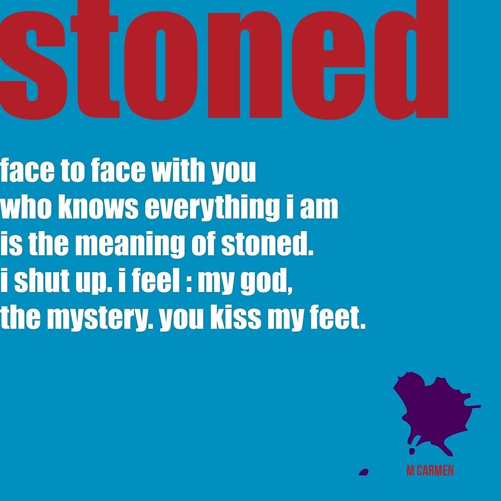 stoned by MAGDALENE CARMEN