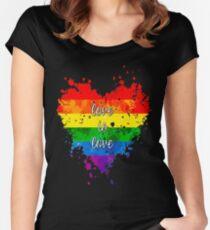 Liebe ist Liebe Tailliertes Rundhals-Shirt