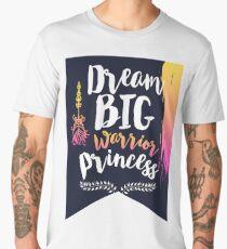 Dream Big Warrior Princess Men's Premium T-Shirt
