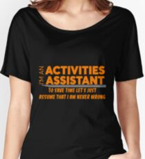 ACTIVITIES ASSISTANT Women's Relaxed Fit T-Shirt