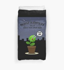Don't Feed The Plants Duvet Cover