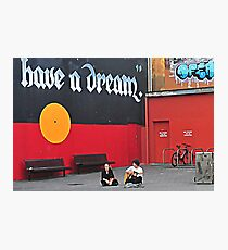 Have A Dream Photographic Print