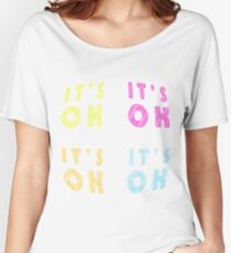 Fun words, Cool text graphics, its OK, calm down, chill, relax Women's Relaxed Fit T-Shirt