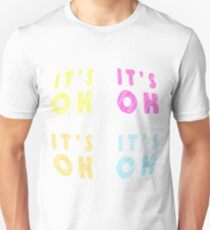 Fun words, Cool text graphics, its OK, calm down, chill, relax T-Shirt