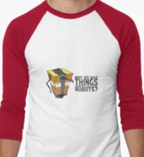 ClapTrap Troubles Men's Baseball ¾ T-Shirt