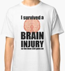 I survived a brain injury Classic T-Shirt