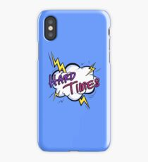Hard Times! iPhone Case/Skin