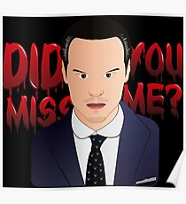 Did you miss me? Poster