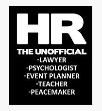 HR THE UNOFFICIAL LAWYER TEACHER Photographic Print