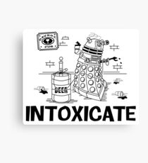 Intoxicate Dalek Canvas Print