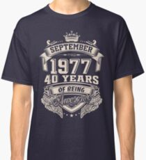 Born In September 1977 40 Years Of Being Awesome Classic T-Shirt