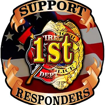Support 1st Responders Decal by thegrafaxspot