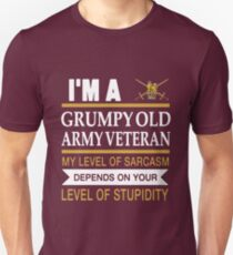 I'm A Grumpy Old Army Veteran My Level Of Sarcasm Depends On Your Level Of Stupidity Uk British T-shirts Unisex T-Shirt