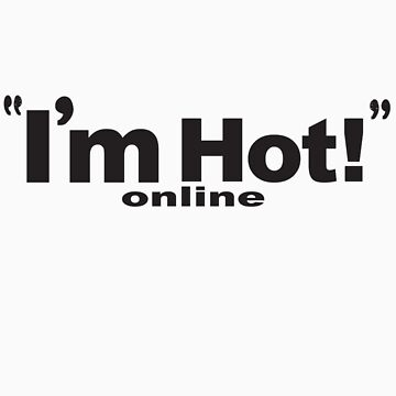 Im hot online by hendoshanehendo