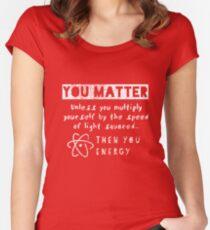 You Matter II Women's Fitted Scoop T-Shirt