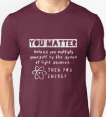 You Matter II Slim Fit T-Shirt