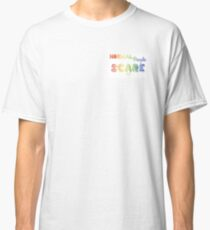 Normal People Scare Me Rainbow Design Classic T-Shirt