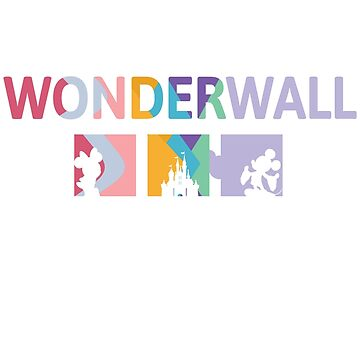 You're My Wonderwall by Last Petal Tees by lastpetaltees