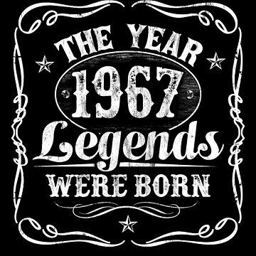 The Year Legends Were Born 1967 by Irregulariteez