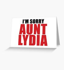 Aunt Lydia Greeting Card