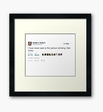 Donald Trump - Never Seen a Thin Person Drinking Diet Coke Framed Print