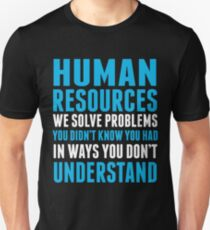 HUMAN RESOURCES Unisex T-Shirt