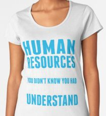 HUMAN RESOURCES Women's Premium T-Shirt