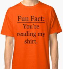 Fun Fact Classic T-Shirt