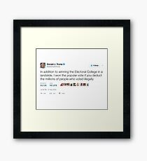 Donald Trump - Millions of People Who Voted Illegally Framed Print