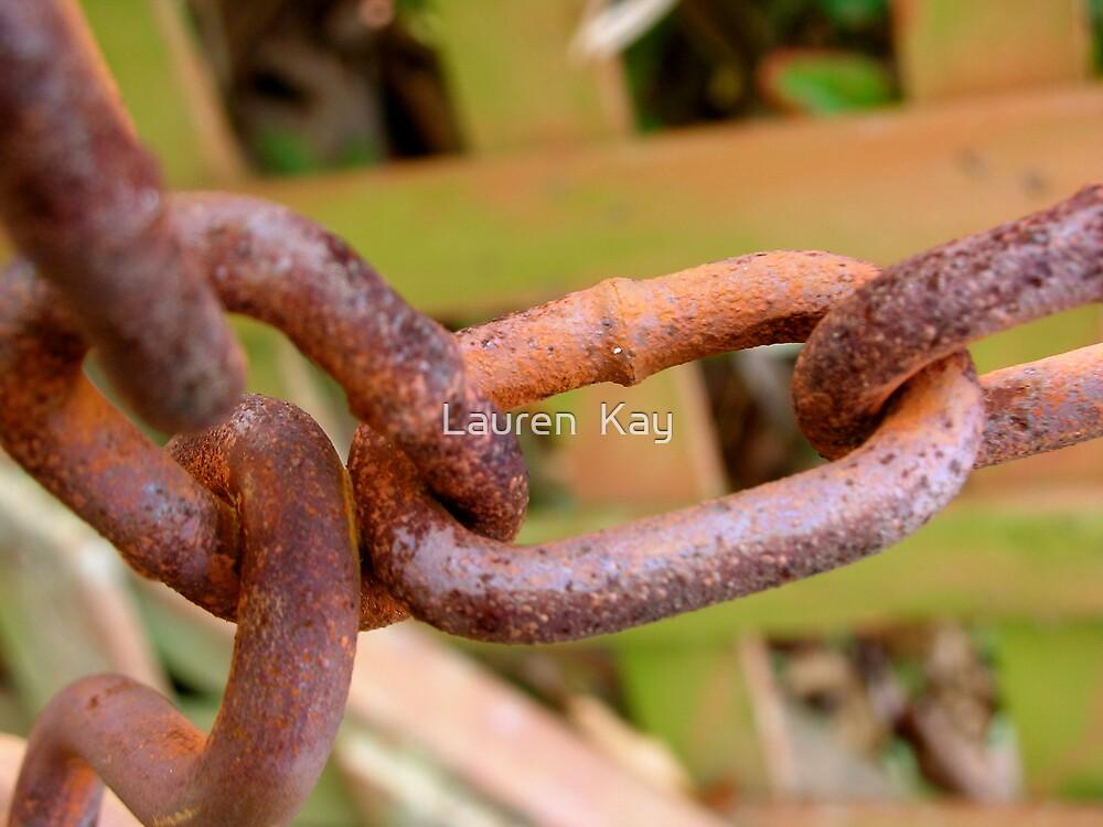 There is no weak link. by Lauren  Kay