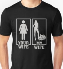 My Wife Is A Hamster Lover, Your Wife Is Not Unisex T-Shirt