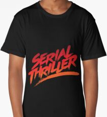 Serial Thriller Long T-Shirt