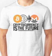 Cryptocurrency is the Future T-Shirt