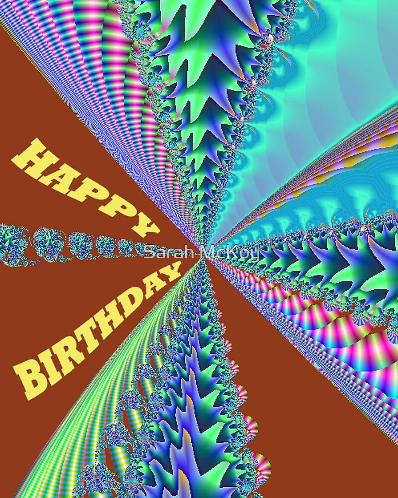 Happy Birthday card  by Sarah McKoy