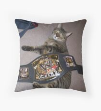 The REAL Champ Is Here Throw Pillow