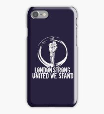London Strong - United We Stand iPhone Case/Skin