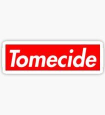 Tomecide Sticker