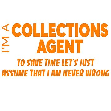COLLECTIONS AGENT by Salvatoresavior