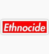 Ethnocide Sticker