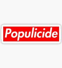 Populicide Sticker